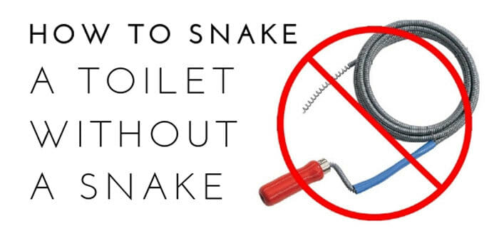 how to snake a toilet without a snake