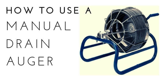 how to use a manual drain auger